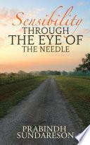 Sensibility Through the Eye of the needle Book