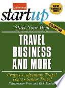 Start Your Own Travel Business And More 2 E