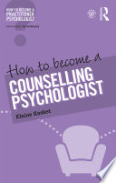How to Become a Counselling Psychologist