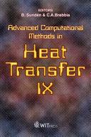 Advanced Computational Methods in Heat Transfer IX