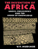 Pdf The Invention of Africa: Gnosis, Philosophy, and the Order of Knowledge Telecharger