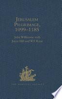 Jerusalem Pilgrimage  1099   1185 Book