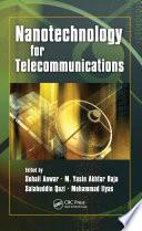 Nanotechnology for Telecommunications