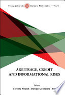 Arbitrage  Credit and Informational Risks
