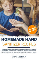 Homemade Hand Sanitizer Recipes 2020