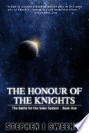 Free The Honour of the Knights (First Edition) (The Battle for the Solar System) Read Online