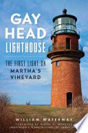 Gay Head Lighthouse Book
