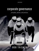 """""""Corporate Governance: Principles, Policies, and Practices"""" by Bob Tricker"""
