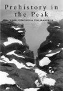 Prehistory in the Peak
