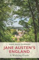 Jane Austen's England: A Walking Guide