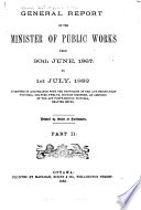 General Report of the Minister of Public Works from 30th June  1867  to 1st July  1882 Book PDF