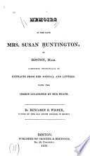 Memoirs of the Late Mrs. Susan Huntington, of Boston, Mass