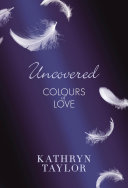 Uncovered - Colours of Love