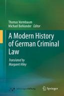 A Modern History of German Criminal Law