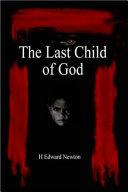 The Last Child of God