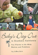 Baby's Day Out in Southern California
