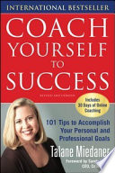 Coach Yourself to Success  Revised and Updated Edition Book