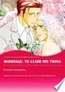 MARRIAGE: TO CLAIM HIS TWINS Pdf/ePub eBook