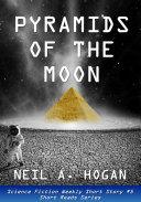 Pyramids of the Moon [Pdf/ePub] eBook