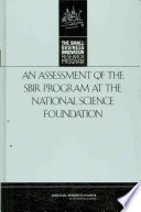 An Assessment Of The Sbir Program At The National Science Foundation