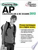 Cracking the AP Calculus AB   BC Exams 2012