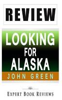 Review of John Green s Looking for Alaska Book