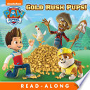Gold Rush Pups   PAW Patrol