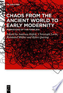 Chaos From The Ancient World To Early Modernity