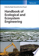 Handbook of Ecological and Ecosystem Engineering