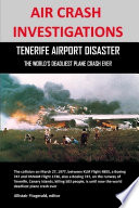 Air Crash Investigations  Tenerife Airport Disaster  the World s Deadliest Plane Crash Ever