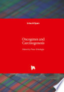 Oncogenes and Carcinogenesis
