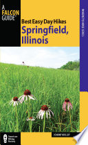 Best Easy Day Hikes Springfield Illinois Book PDF