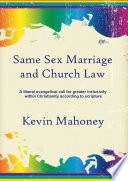 Same Sex Marriage And Church Law A Liberal Evangelical Call For Greater Inclusivity Within Christianity According To Scripture