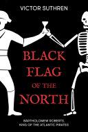 Pdf Black Flag of the North