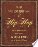 The Gospel Of Hip Hop Book