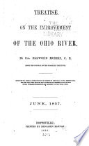 Treatise on the Improvement of the Ohio River