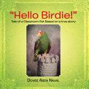 """""""Hello Birdie!"""" Pdf/ePub eBook"""