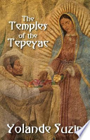 The Temples of the Tepeyac