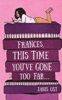 Frances, This Time You've Gone Too Far ebook