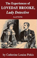 Download The Experiences of Loveday Brooke, Lady Detective Illustrated Book
