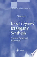 New Enzymes For Organic Synthesis Book PDF