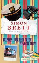 Bones Under the Beach Hut: A Fethering Novel 12