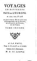 Voyages en differens pays de l'Europe, en 1774. 1775. & 1776