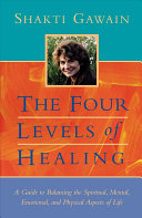 The Four Levels of Healing