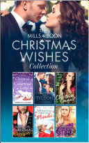 The Mills   Boon Christmas Wishes Collection