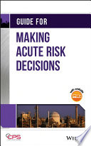 Guide for Making Acute Risk Decisions