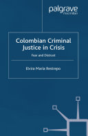 Colombian Criminal Justice in Crisis