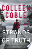 """""""Strands of Truth"""" by Colleen Coble"""