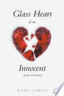 Glass Heart Of An Innocent