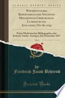 Wöchentliches Repertorium Der Neuesten Medizinisch-Chirurgisch. Literatur Des Auslandes (No 80-104), Vol. 4